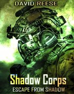 Shadow Corps - Escape From Shadow (#1, The Shadow Corps Series) - Book Cover