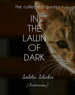 IN THE LAWN OF DARK: the collected quotes - Book Cover