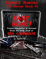 Deadly Reality TV Series Book #1 Easy Money - Book Cover