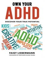 Own Your ADHD: Discover Your True Potential - Book Cover