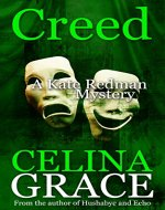 Creed: (A Kate Redman Mystery: Book 7) (The Kate Redman Mysteries) - Book Cover