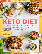Keto Diet: The Essential Healthy Guide to Ketogenic Lifestyle, 100+ Delicious High-Fat Recipes & New 14-day Challenge - Book Cover