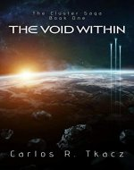 The Void Within: The Cluster Saga Book One - Book Cover