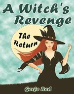 A Witch's Revenge: The Return - Book Cover