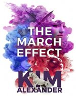 The March Effect: New World Magic Book Two - Book Cover