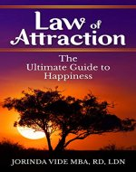 Law of Attraction: The Ultimate Guide to Happiness - Book Cover