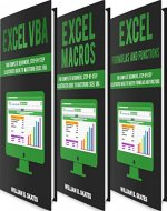 Excel Master: The Complete 3 Books in 1 for Excel - VBA for Complete Beginners, Step-By-Step Guide to Master Macros and Formulas and Functions - Book Cover
