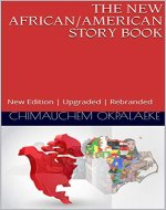 THE NEW AFRICAN/AMERICAN STORY BOOK: New Edition | Upgraded | Rebranded (Volume Book 1) - Book Cover