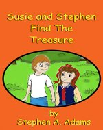 Susie and Stephen Find The Treasure - Book Cover