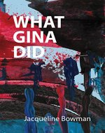 What Gina Did - Book Cover