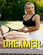 Dreamer: A Romance Story (Romance, Love, Mate, Kiss) - Book Cover