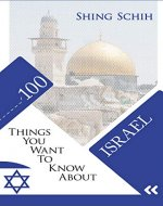 100 THINGS YOU WANT TO KNOW ABOUT ISRAEL (TRIVIA COLLECTIONS Book 1) - Book Cover
