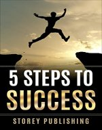 Success; 5 Steps To Success. Your How To Guide On Success For Business & Life (Motivation,Leadership,Achievement,Winning) - Book Cover