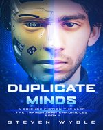 Duplicate Minds: A Science Fiction Thriller (Transhuman Chronicles Book 1) - Book Cover