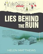 Lies Behind The Ruin - Book Cover