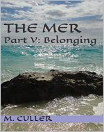 The Mer: Part V: Belonging - Book Cover