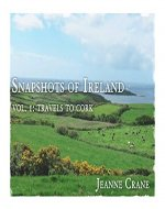Vol. 1: Travels in Cork (Snapshots of Ireland) - Book Cover