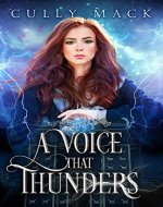 A Voice That Thunders (Voice that Thunders #1) - Book Cover