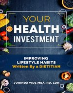 Your Health Investment: Improving Lifestyle Habits - Book Cover