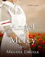 Angel of Mercy (WWI Trilogy  Book 1) - Book Cover