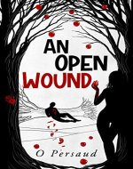 An Open Wound: the apple orchard 2.0 - Book Cover