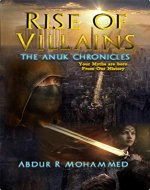 Rise of Villains (The Anuk Chronicles Book 2) - Book Cover