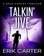 Talkin' Jive (Dale Conley Action Thrillers Series Book 5) - Book Cover