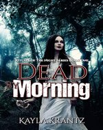 Dead by Morning: A Dark Fiction Novel (Rituals of the Night Book 1) - Book Cover