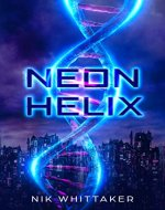 Neon Helix - Book Cover