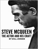 Steve McQueen: The Actor And His Craft - Book Cover