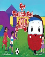 Roo, The Little Red Tuk Tuk: Picture Book about a Spunky Vehicle for Children age 2 - 6 - Book Cover