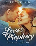 Love's Prophecy (Love's Magic Book 6) - Book Cover