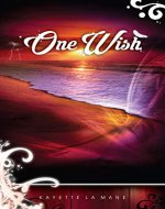 One Wish: Rising Sun Saga book 1