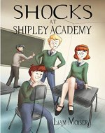 Shocks at Shipley Academy - Book Cover