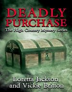 Deadly Purchase (The High Country Mystery Series Book 9) - Book Cover