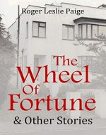 The Wheel of Fortune & Other Stories - Book Cover
