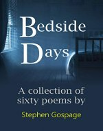 Bedside Days: A collection of sixty poems - Book Cover