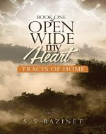 Traces Of Home (OPEN WIDE MY HEART Book 1) - Book Cover