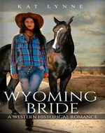 Wyoming Bride: A Western Historical Romance - Book Cover