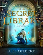The Secret Library: A New Keeper - Book Cover