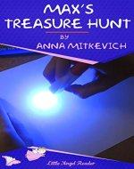 Max's Treasure Hunt: A Short Story about Two Friends Finding Some Treasure One Summer Day - Book Cover
