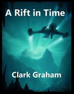 A Rift in Time (Time Loop Book 3) - Book Cover
