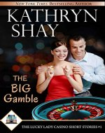 The Big Gamble (The Lucky Lady Casino Short Stories Book 1) - Book Cover