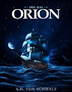 Free Seas - Orion: Free Seas Trilogy Book 1 - Book Cover