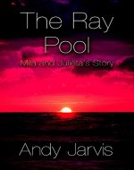 The Ray Pool: Mila and Julieta's Story - Book Cover