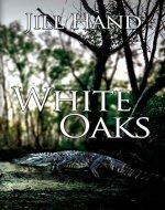 White Oaks (Trapnell Thriller Book 1) - Book Cover