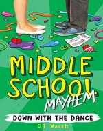 Down with the Dance (Middle School Mayhem Book 1) - Book Cover