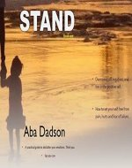 Stand: A practical self help guide to declutter the mind, emotions and develop emotional intelligence  for today's Christian. Think you, say you can (Self ... free from pain, hurts and fear of failure.) - Book Cover