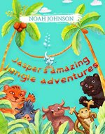Jasper's amazing jungle adventures - Book Cover