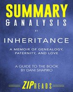 Summary & Analysis of Inheritance: A Memoir of Genealogy, Paternity, and Love | A Guide to the Book by Dani Shapiro - Book Cover